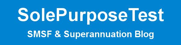 SolePurposeTest - SMSF & Superannuation blog - newsletter